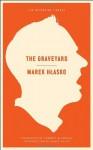 The Graveyard (Neversink) - Marek Hlasko, Norbert Guterman