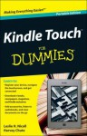 Kindle Touch for Dummies Portable Edition - Leslie H. Nicoll, Harvey Chute
