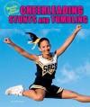 Cheerleading Stunts and Tumbling (Ready, Set, Cheer!) - Lisa Mullarkey