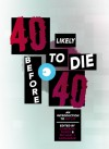 40 Likely to Die Before 40: An Introduction to Alt Lit - Cameron Pierce, Michael J. Seidlinger