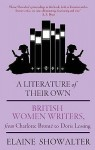 A Literature of Their Own: British Women Writers from Charlotte Brontë to Doris Lessing - Elaine Showalter
