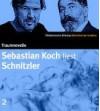 Sebastian Koch liest Schnitzler: Traumnovelle. 3 CDs. SZ Bibliothek der Erzähler - Sebastian Koch