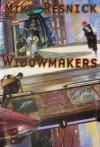 Widowmakers - Mike Resnick, Jim Burns