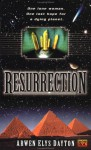 Resurrection - Arwen Elys Dayton