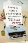 Travels With A Typewriter - Michael Frayn