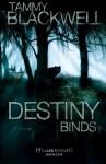 Destiny Binds - Tammy Blackwell