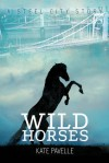 Wild Horses - Kate Pavelle