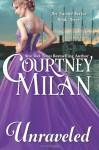 Unraveled (The Turner Series) (Volume 3) - Courtney Milan