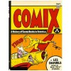 Comix: A History of Comic Books in America - Les Daniels, John Peck, Frank Muhly