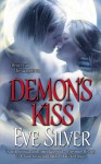 Demon's Kiss - Eve Silver