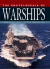 The Encyclopedia of Warships: From World War II to the Present Day - Robert Jackson