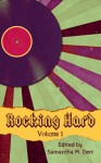 Rocking Hard Volume 1 - Sol Crafter, Diana Sheridan, Talya Andor, Lacie J. Archer, Angel Propps
