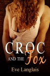Croc And The Fox - Eve Langlais