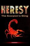 Heresy - The Scorpion's Sting (A Micki Walker Novel) - Poppet