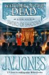 Watcher of the Dead - J.V. Jones