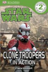 Star Wars: Clone Troopers in Action - Clare Hibbert