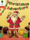 Christmas Adventure (Oxford Reading Tree: Stage 6: More Stories A) - Roderick Hunt, Alex Brychta