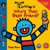 ToddWorld: Who's Your Best Friend?: 8 x 8 Sticker Book (Todd World) - Todd Parr, Kitty Richards