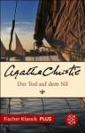Der Tod auf dem Nil: Roman (Fischer Klassik PLUS) (German Edition) - Pieke Biermann, Agatha Christie