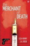 The Merchant of Death - Lisa Henry, J.A. Rock