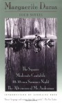 Four Novels: The Square, Moderato Cantabile, 10:30 on a Summer Night, The Afternoon of Mr. Andesmas (Duras, Marguerite) - Marguerite Duras, Germaine Brée, Sonia Pitt-Rivers, Irina Morduch, Richard Seaver, Anne Borchardt