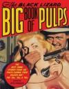 The Black Lizard Big Book of Pulps - Otto Penzler