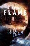 The Eternal Flame - Greg Egan