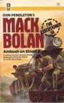 Ambush on Blood River - Alan Bomack, Don Pendleton