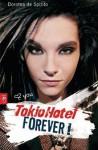 Tokio Hotel Forever - Dorotea de Spirito, Katharina Schmidt, Barbara Neeb