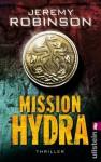 Mission Hydra: Thriller (Ein Delta-Team-Thriller) (German Edition) - Jeremy Robinson, Peter Friedrich