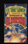 "Appointment at Bloodstar - E.E. ""Doc"" Smith, Stephen Goldin"
