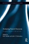 Analysing Fascist Discourse: European Fascism in Talk and Tex: European Fascism in Talk and Text - Ruth Wodak, John E. Richardson