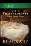 1 & 2 Thessalonians: A Blackaby Bible Study Series - Henry T. Blackaby, Richard Blackaby, Tom Blackaby, Melvin D. Blackaby