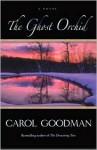 The Ghost Orchid - Carol Goodman