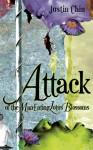 Attack of the Man-Eating Lotus Blossoms - Justin Chin