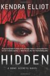Hidden (A Bone Secrets Novel) - Kendra Elliot