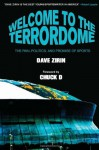 Welcome to the Terrordome: The Pain, Politics and Promise of Sports - Dave Zirin, Chuck D