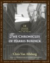 The Chronicles of Harris Burdick: Fourteen Amazing Authors Tell the Tales / With an Introduction by Lemony Snicket (Audiocd) - Chris Van Allsburg, Cassandra Campbell, Christopher Lane, Luke Daniels
