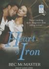 Heart of Iron - Bec McMaster, Alison Larkin
