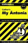 My Antonia - David Kubicek, CliffsNotes, Willa Cather