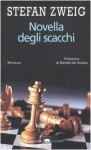Novella degli scacchi - Stefan Zweig, Simona Martini Vigezzi