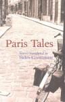 Paris Tales - Helen Constantine