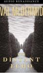 The Distant Echo (Audio) - Val McDermid, Gerard Doyle