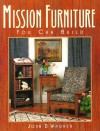 Mission Furniture You Can Build - John Wagner