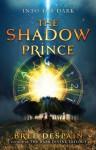 The Shadow Prince - Bree Despain