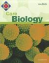 Core Biology - Bryan Milner, Jean Martin