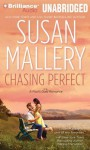 Chasing Perfect (Fool's Gold, #1) - Susan Mallery, Tanya Eby