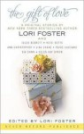 The Gift of Love - Heidi Betts, Lori Foster, HelenKay Dimon, Paige Cuccaro, Gia Dawn, Ann Christopher, Jules Bennett, Lisa Cooke