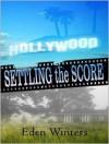 Settling the Score - Eden Winters