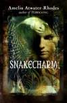 Snakecharm (The Kiesha'ra, #2) - Amelia Atwater-Rhodes